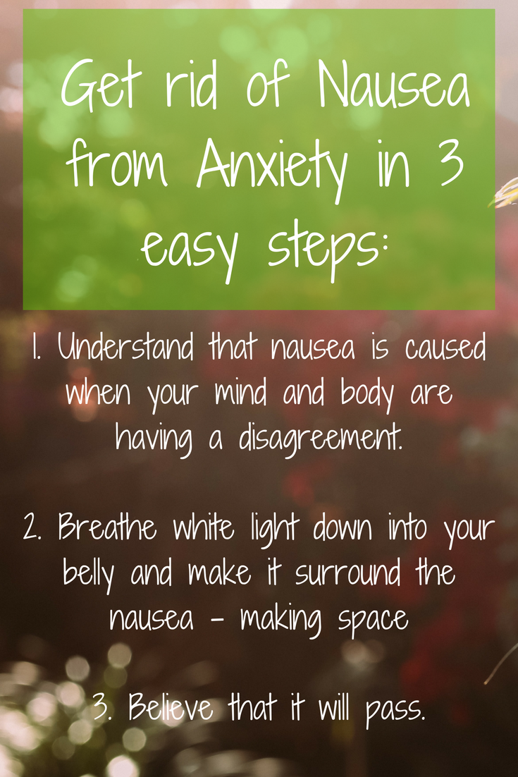 Get rid of nausea from anxiety in 3 easy steps