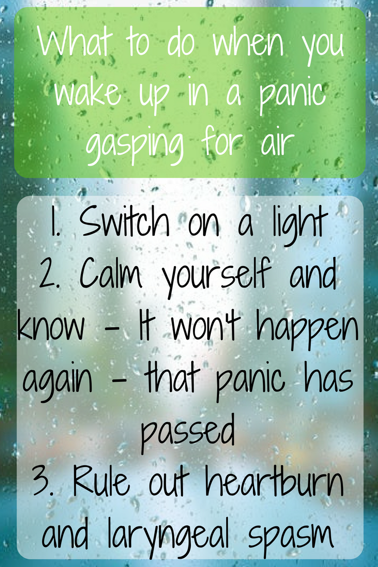 3 steps to take when you are waking up in a panic gasping for air