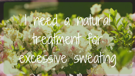 Is there a natural treatment for excessive sweating caused by anxiety?