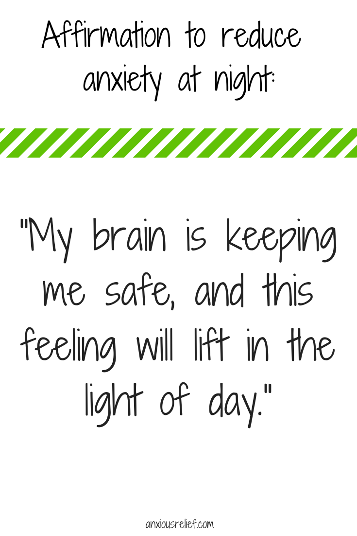 Affirmation to reduce  anxiety at night